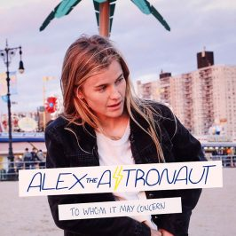 Alex the Astronaut – To Whom It May Concern