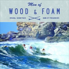 Band of Frequencies – Men of Wood & Foam