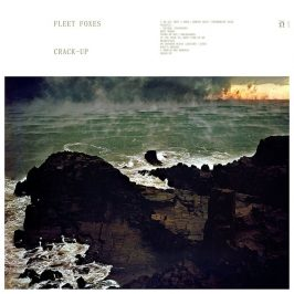 Fleet Foxes – Crack-Up