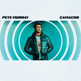 Pete Murray – Camacho