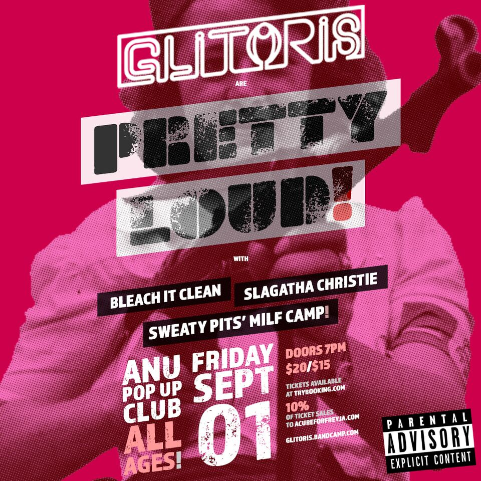 We're Giving Away 2 Double Passes To Glitoris At The ANU Pop-up!
