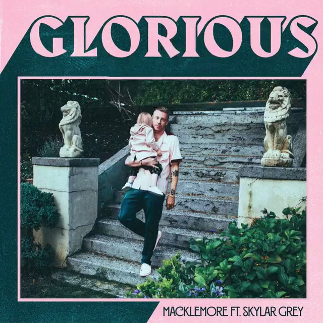 Macklemore feat. Skylar Green – 'Glorious'