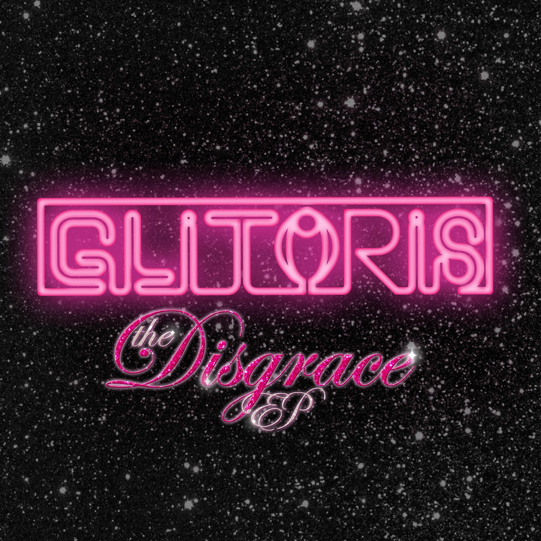 Glitorus – The Disgrace