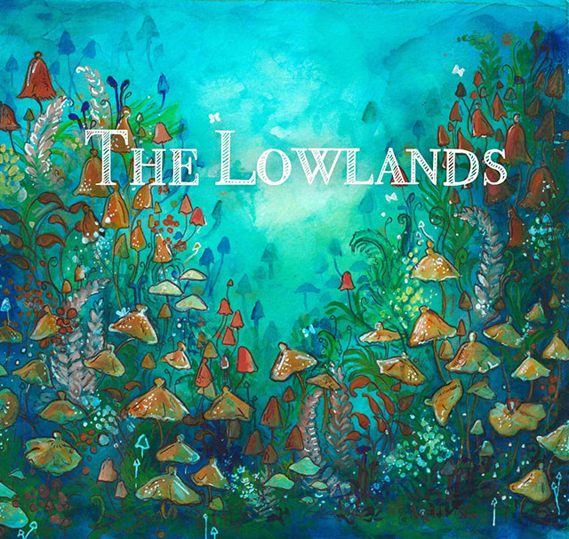 The Lowlands – The Lowlands