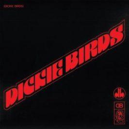 Dickie Birds - Dickie Birds [Beat On The Brat Records]