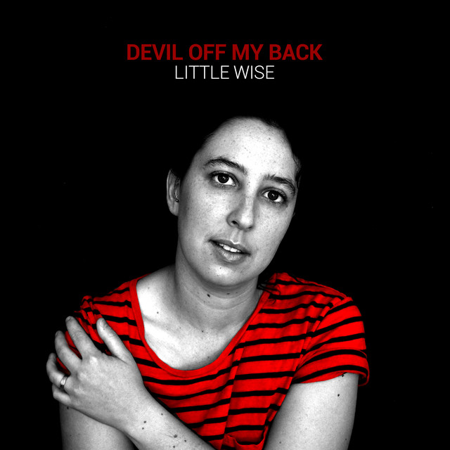 Little Wise - 'Devil Off My Back' - melding soft folk sensibilities with a bit of power pop