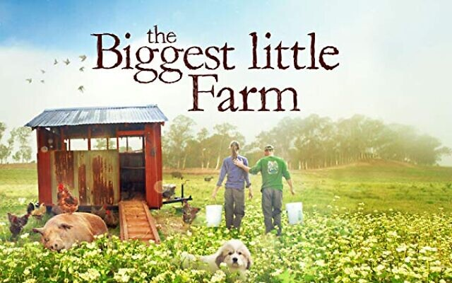 Timely 'The Biggest Little Farm' doco is a work of immense joy, and offers how we might learn not merely to get along with Mother Nature but to become best friends