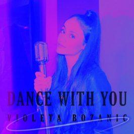 Violeta Bozanic's 'Dance With You' presents as shiny contemporary dance-pop, but packs a self-empowerment bite