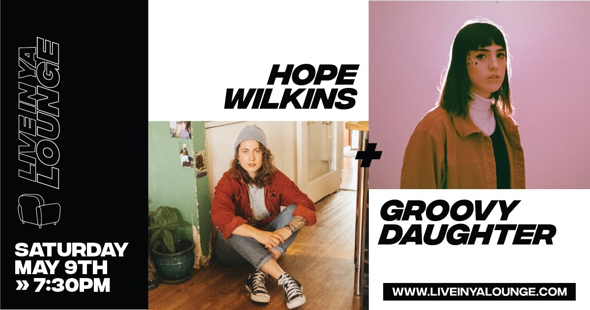 Canberra Stream 'Live In Ya Lounge' on this Sat with Groovy Daughter & Hope Wilkins!