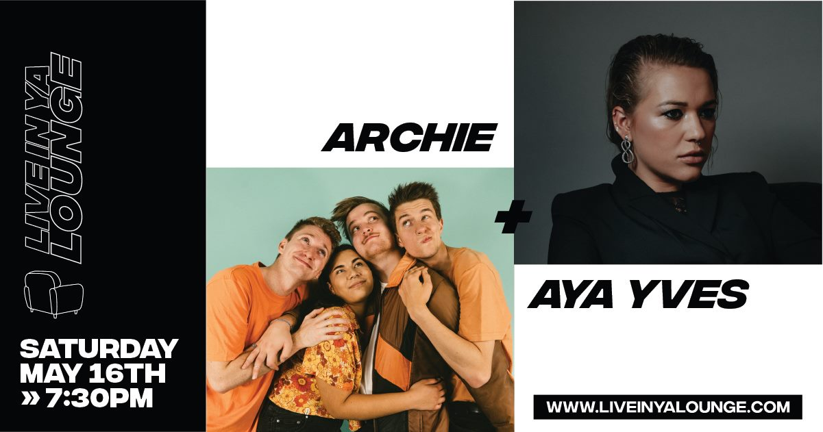 Live At Ya Lounge rolls on magnificently with ARCHIE & Ava Yves